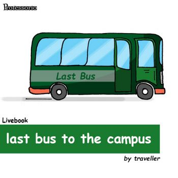 last bus to the campus