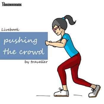 pushing the crowd
